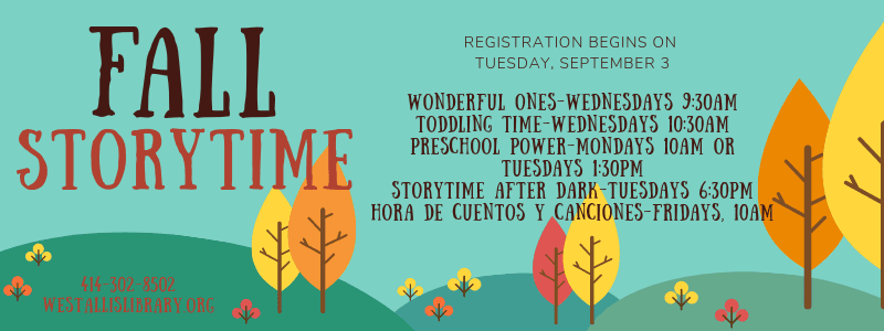 Registration for Fall Storytime begins on September 3.