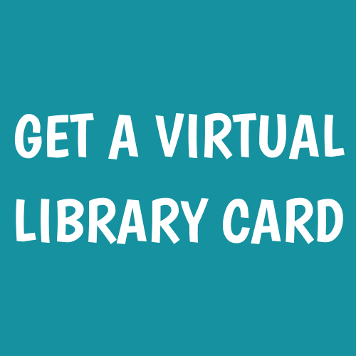 Get a Virtual Library Card