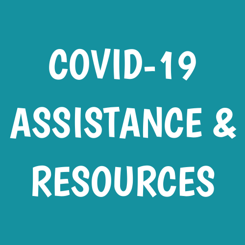 COVID-19 Assistance and Resources